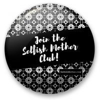 join Selfish Mother