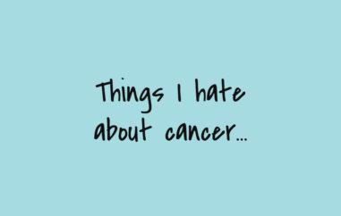 Things I hate about Cancer,godberstravel, #Donate4Bilbo, Bilbo, childhoodcancer, cancer, leukemia, CLICSargent, giveblood, gofundme, bilbosjourney, our new normal,